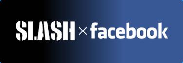 SLASHxFacebook